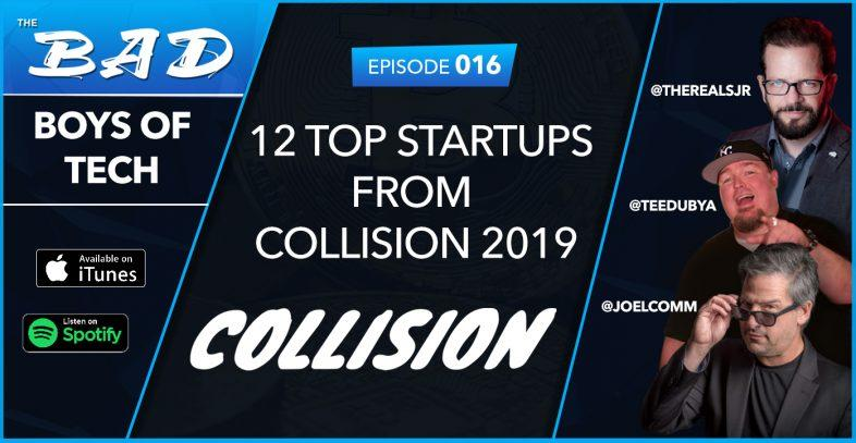 12 startups from collision - bad boys of tech