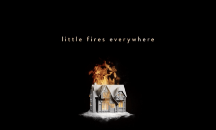 Why You Should Be Watching 'Little Fires Everywhere'