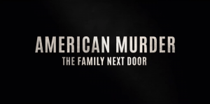 American Murder The Family Nextdoor